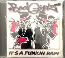 Badgirlz CD It's A Funkin Rap! - France (M/M - Scellé / Sealed)