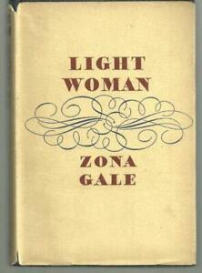 Light-Woman-by-Zona-Gale-1937-1st-edition-with-Dust-Jacket-Classic-Women-039-s-Lit