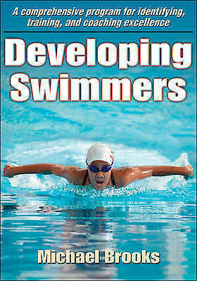 1 of 1 - Developing Swimmers: A Comprehensive Programme for Identifying, Training, and Co