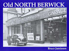 Old North Berwick by Bruce Jamieson (Paperback, 2000)