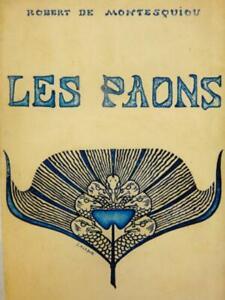 Rare-ENVOI-Cte-ROBERT-DE-MONTESQUIOU-Dandysme-LES-PAONS-1901-LALIQUE-ART-NOUVEAU