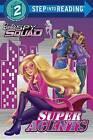 Super Agents (Barbie Spy Squad) by Melissa Lagonegro (Hardback, 2016)