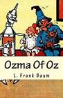 Ozma of Oz by L Frank Baum (Paperback / softback, 2015)