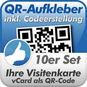 Details Zu Qr Code Aufkleber Ihre Visitenkarte Als Qr Code 10 Stück 10x10 Cm Wetterfest