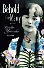 Behold the Many by Lois-Ann Yamanaka (Paperback / softback, 2007)