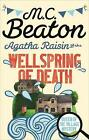 Agatha Raisin and the Wellspring of Death by M. C. Beaton (Paperback, 2015)