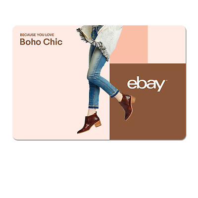 Because Your A Boho Chic - eBay Digital Gift Card $15 to $200