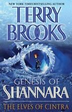 Genesis of Shannara: The Elves of Cintra Bk. 2 by Terry Brooks (2007, Hardcover)