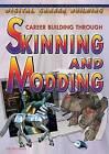 Career Building Through Skinning and Modding by Jeri Freedman (Hardback, 2008)
