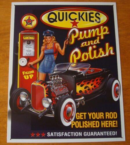 QUICKIES PUMP /& POLISH Hot Rod Automobile Car Gas Station Pin Up Girl Sign Decor