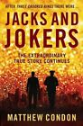 Jacks and Jokers: The Extraordinary True Story Continues by Matthew Condon (Paperback, 2014)
