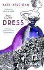 The Dress by Kate Kerrigan (Paperback, 2015)