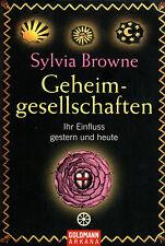 GEHEIMGESELLSCHAFTEN - Sylvia Browne ( wie Jan van Helsing ) BUCH
