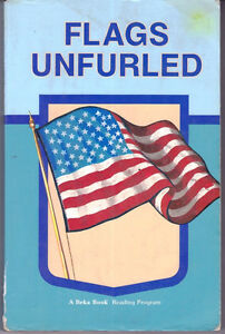 A-Beka-4-3-Reader-FLAGS-UNFURLED-Homeschool-Christian-Education-Published-1986