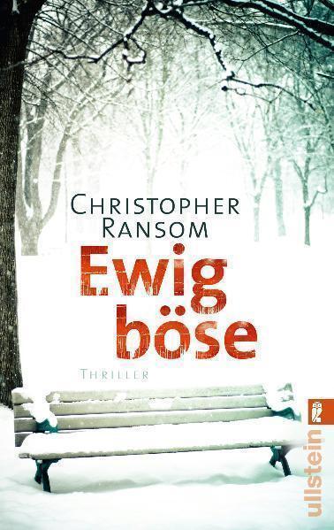 Ewig böse von Christopher Ransom (2011, Taschenbuch)
