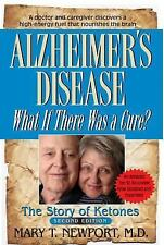 Alzheimer's Disease : What If There Was a Cure? by Mary Newport (2013,...