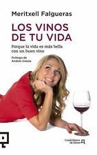 Los vinos de tu vida: Porque la vida es más bella con un buen vino-ExLibrary