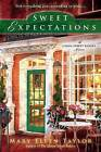 Sweet Expectations by Mary Ellen Taylor (Paperback / softback, 2013)