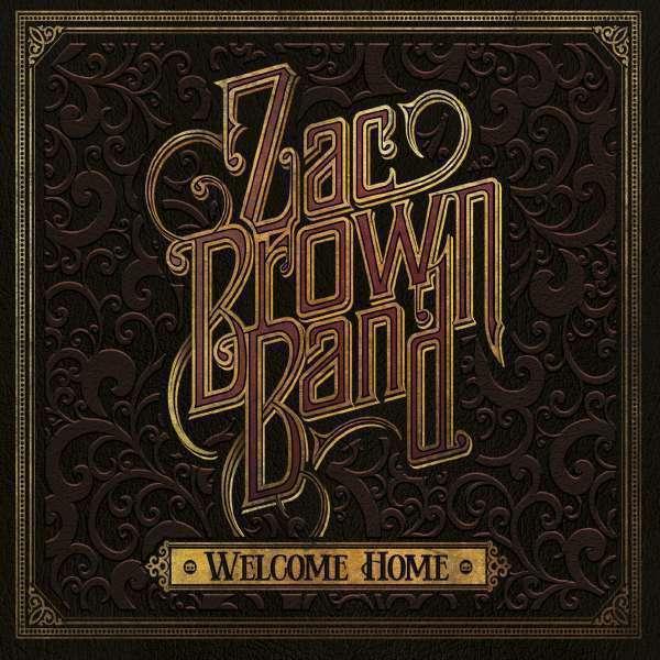 Zac Brown Band - Welcome Home Nuevo CD