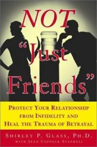 Not Just Friends : Rebuilding Trust and Recovering Your