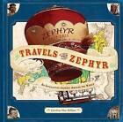 Travels of the Zephyr by Caroline MacKillian (Hardback, 2010)