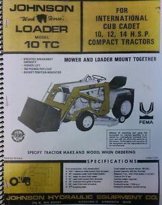 johnson 10 tc loader for ih cadet garden tractor owner assembly rh ebay com Cub Cadet Recall 2012 cub cadet 1020 hydro parts