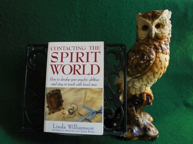 CONTACTING THE SPIRIT WORLD LINDA WILLIAMSON DEVELOP YOUR PSYCHIC ABILITES