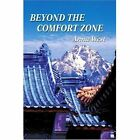 Beyond The Comfort Zone 9780595274673 by Anna West Book