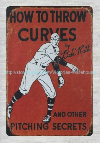 art wall How to Throw Curves by Babe Ruth baseball metal tin sign
