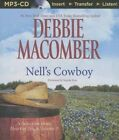 Nell's Cowboy by Debbie Macomber (CD-Audio, 2015)