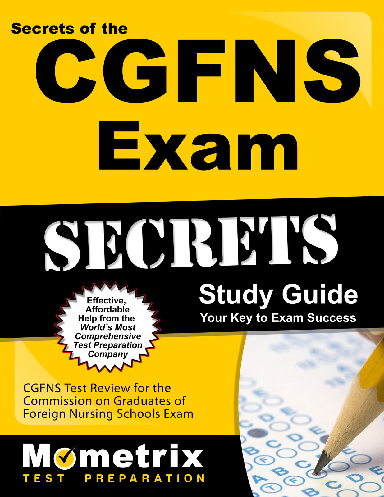 Secrets Of The Cgfns Exam Study Guide Cgfns Test Review For The