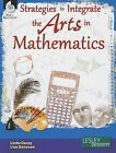 Strategies to Integrate the Arts in Mathematics by Linda Dacey, Lisa Donovan (Mixed media product, 2013)