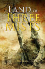 Land of Three Mists by Peter Daniels (Paperback / softback, 2011)