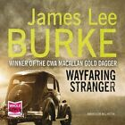 Wayfaring Stranger by James Lee Burke (CD-Audio, 2015)