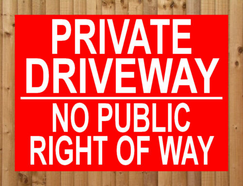 PRIVATE DRIVEWAY NO PUBLIC RIGHT OF WAY metal SIGN keep out off drive NOTICE