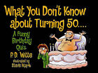 What You Dont Know about Turni by WITTE (Paperback, 2007)