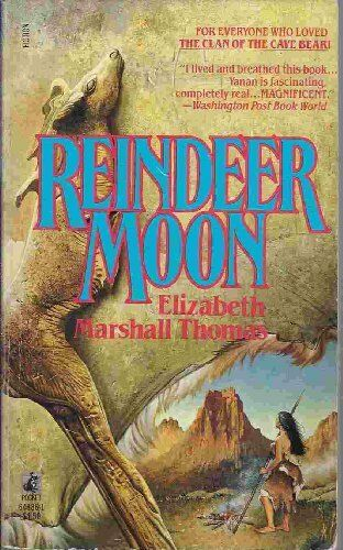 Reindeer Moon By Elizabeth Marshall Thomas. 9780006174691