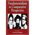 Fundamentalism in Comparative Perspective by University of Massachusetts Press (Paperback, 1992)