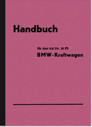 BMW 0,8 L 20 PS am1 Manuel d'utilisation manuel guide USER MANUAL ...