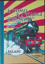 L'uomo e i viaggi - Elmer Hader,Berta Hader - Salani,1931 - A