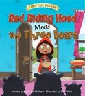 Red Riding Hood Meets the Three Bears by Charlotte Guillain (Paperback, 2016)