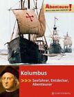 Kolumbus von Maja Nielsen (2013, Gebundene Ausgabe)