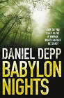 Babylon Nights by Daniel Depp (Paperback, 2010)