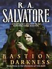 Bastion of Darkness by R. A. Salvatore (CD-Audio, 2010)