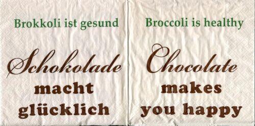 SCHOKOLADE MACHT GLÜCKLICH 1796 Wunderschöne Servietten
