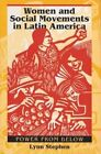 Women and Social Movements in Latin America: Power from Below by Lynn M. Stephen (Paperback, 1998)