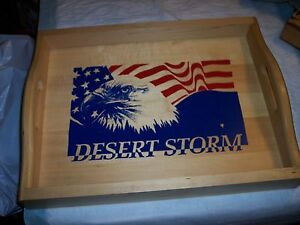 DESERT STORM -- WOODEN SERVING TRAY SAMPLE - NEVER PUT INTO PRODUCTION