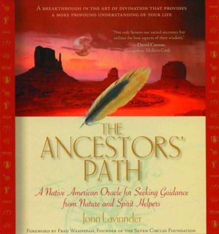 The Ancestors Path: A Native American Oracle for Seeking Guidance from Nature...