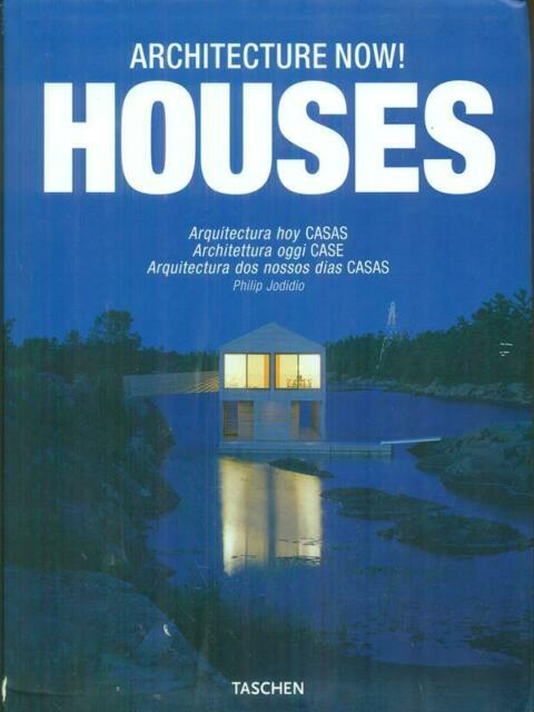 ARCHITECTURE NOW! HOUSES EDIZ. ITALIANA, SPAGNOLA E PORTOGHESE  JODIDIO PHILIP