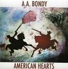 American Hearts 0767981111223 by A.a. Bondy CD &h